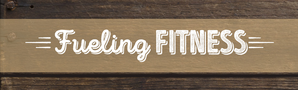 Fueling Fitness banner.